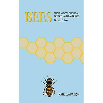 Bienen-ihre Vision-Chemische Sinne-und Sprache von Karl von Frisc