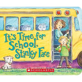 It's Time for School - Stinky Face - A Board Book by Lisa McCourt - 97
