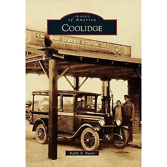 Coolidge by Ralph A Swain - 9781467133852 Book