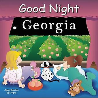 Good Night Georgia by Adam Gamble - Joe Veno - 9781602190320 Book