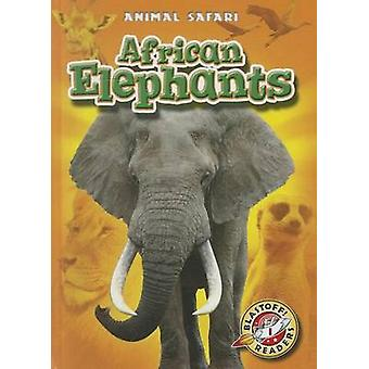 African Elephants by Kari Schuetz - 9781600146008 Book