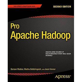 Pro Apache Hadoop by Venner & Jason
