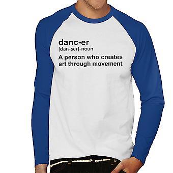 Dancer Definition Men's Baseball Long Sleeved T-Shirt