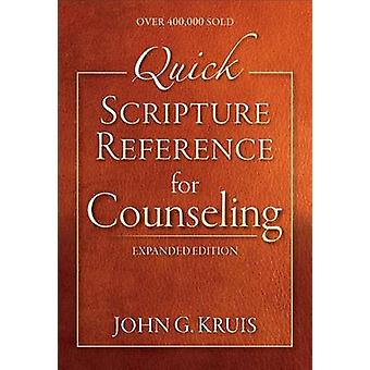 Quick Scripture Reference for Counseling by John G Kruis - 9780801015