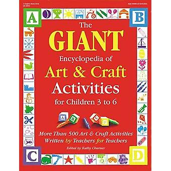 The Giant Encyclopedia of Art and Craft Activities for Children 3-6 b