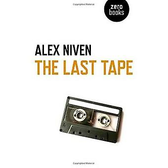 The Last Tape by Alex Niven - 9781782795452 Book