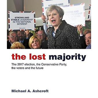 The Lost Majority by Michael Ashcroft - 9781785903335 Book