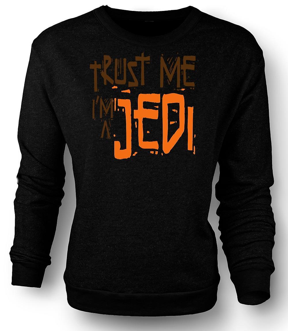 Mens Sweatshirt Trust Me I'm A Jedi - Funny