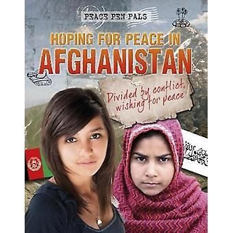 Hoping for Peace in Afghanistan by Nick Hunter - 9781474731980 Book