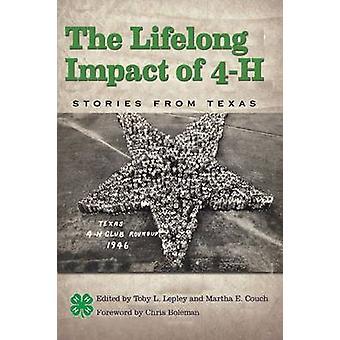 4-H - berättelser från Texas av Chris Boleman - Tob livslångt inverkan