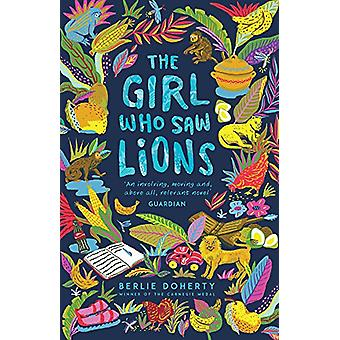 The Girl Who Saw Lions by Berlie Doherty - 9781783446469 Book
