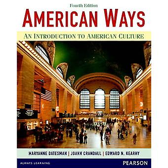 American Ways - An Introduction to American Culture (4th Revised editi
