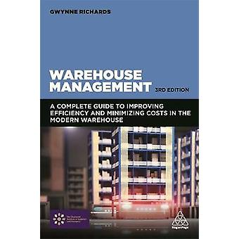 Warehouse Management - A Complete Guide to Improving Efficiency and Mi