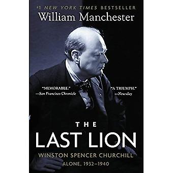The Last Lion: Winston Spencer Churchill: Alone, 1932-1940