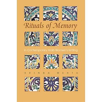 Rituals of Memory in Contemporary Arab Women's Writing (Gender, Culture & Politics in the Middle East) (Gender, Culture and Politics in the Middle East)