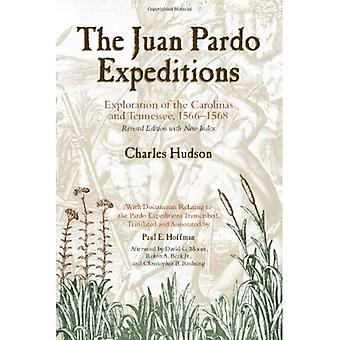 The Juan Pardo Expeditions: Explorations of the Carolinas and Tennessee, 1566-68 (Classics in Southeastern Archaeology)