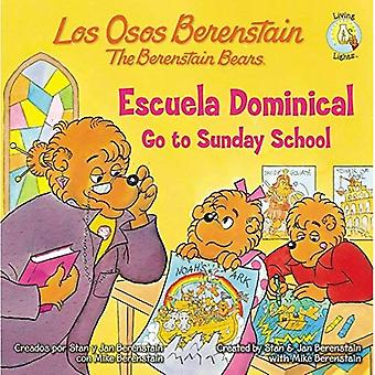 Escuela Dominical/Go To Sunday School (Los Osos Berenstain)