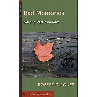 Bad Memories: Getting Past Your Past (Resources for Changing Lives)