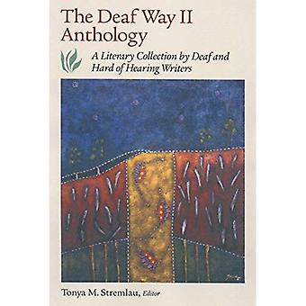 Deaf Way II Anthology: A Literary Collection of Deaf and Hard of Hearing Writers