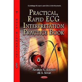 Het boek van de praktijk van de interpretatie van het praktische, snelle ECG