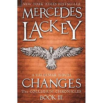 Changes (The Collegium Chronicles -Book 3)