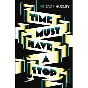 Time Must Have a Stop (Vintage Classics)