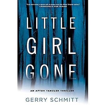 Little Girl Gone: An Afton� Tangler Thriller