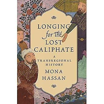 Desejando o califado perdido: uma história de Transregional