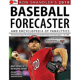 Ron Shandler's 2019 Baseball Forecaster: & Encyclopedia of Fanalytics
