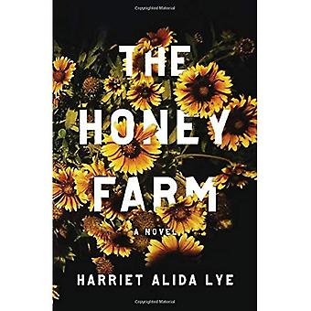The Honey Farm: A Novel