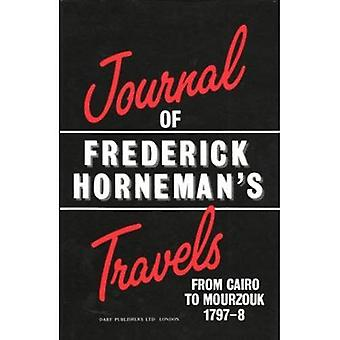 The Journal of Frederick Horneman's Travels from Cairo to Mourzouk