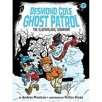 The Sleepwalking Snowman (Desmond Cole Ghost Patrol)