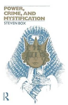 Power Crime and Mystification by Box & Steven