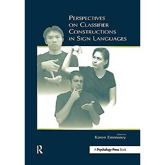 Perspectives sur les Constructions de classificateur en langues des signes par Emmorey & Karen