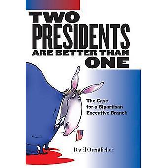 To formænd er bedre end en sag for en tværpolitisk udøvende gren af Orentlicher & David
