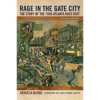 Rabbia in città porta la storia di 1906 Atlanta Race Riot di Burns & Rebecca