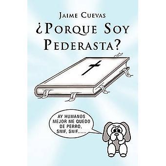 Porque Soy Pederasta by Cuevas & Jaime