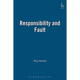 Responsibility and Fault by Honor & Tony