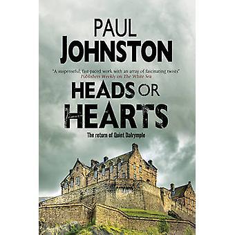 Heads or Hearts A dystopian mystery set in Edinburgh Scotland by Johnston & Paul
