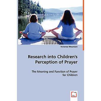 Investigação sobre a percepção das crianças de oração pela montanha & Vivienne