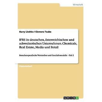 IFRS en deutschen sterreichischen und schweizerischen Unternehmen. Produits chimiques immobilier Media und détail par Liedtke & Harry