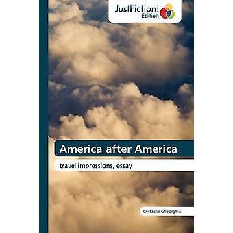 America After America by Gheorghiu & Cristache