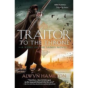 Traitor to the Throne by Alwyn Hamilton - 9780147519092 Book
