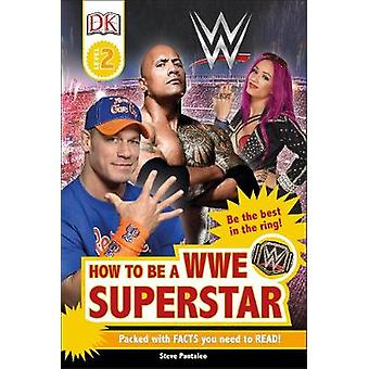 DK Readers - How to be a WWE Superstar [Level 2] by DK - 9780241285381
