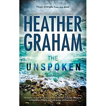 The Unspoken by Heather Graham - 9780778313618 Book