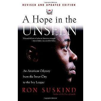 A Hope in the Unseen by Ron Suskind - 9780767901260 Book