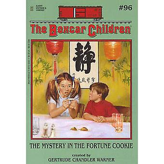 The Fortune Cookie Mystery by Gertrude Chandler Warner - 978080755540