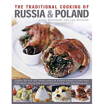 The Traditional Cooking of Russia & Poland by Elena Makhonko - Ewa Mi