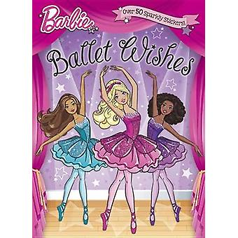Ballet Wishes (Barbie) by Golden Books - 9781101939932 Book