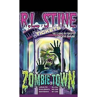 Zombie Town by R. L. Stine - 9781612183299 Book